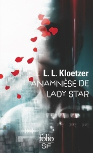 Laurent Kloetzer - Anamnèse de Lady Star.
