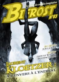 Laurent Kloetzer et Ken Liu - Bifrost n° 83 - Dossier Laurent Kloetzer.