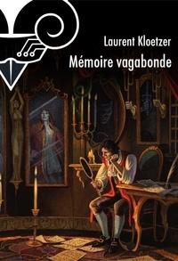 Laurent Kloetzer - Mémoire vagabonde - Les voyages de Jaël.
