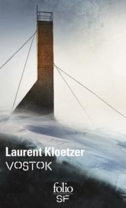 Laurent Kloetzer - Vostok.