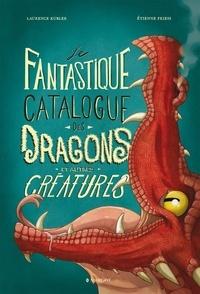 Livres à téléchargement gratuit grec Le fantastique catalogue des dragons et autres créatures