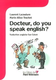 Laurent Lacouture et Marie-Alice Trochet - Docteur, do you speak english ?.