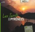Laurent Lafforgue - Lacs secrets des Pyrénées.