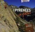 Laurent Lafforgue - Les pyrénées en faces - Tome 2.
