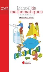Laurent Lafforgue - Manuel de mathématiques CM2 - Méthode de Singapour.