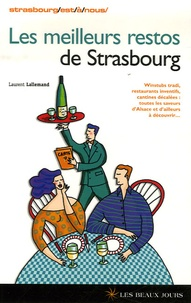 Laurent Lallemand - Les meilleurs restos de Strasbourg.