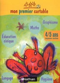 Laurent Lalo - Mon premier cartable 4/5 ans moyenne section.
