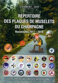 Laurent Lambert - Répertoire des plaques de muselets du champagne - Nouveautés 2017-2018.