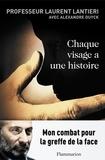 Laurent Lantieri - Chaque visage a une histoire.