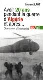 Laurent Laot - Avoir 20 ans en Algérie, et après... - Questions d'humanité.