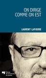 Laurent Lapierre - On dirige comme on est.