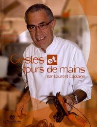 Laurent Laplaige - Gestes et tours de mains.