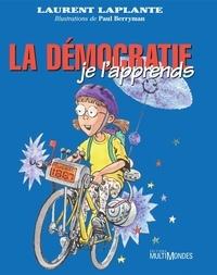 Laurent Laplante - La démocratie, je l'apprends!.