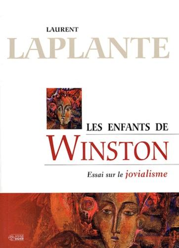 Laurent Laplante - Les enfants de Winston - Essai sur le jovialisme.