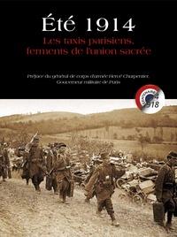 Laurent Lasne - Eté 1914 - Les taxis parisiens, ferments de l'union sacrée.