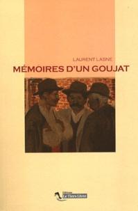 Laurent Lasne - Mémoires d'un goujat.