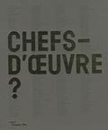 Laurent Le Bon - Chefs-d'oeuvre ?.