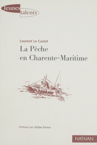 Laurent Le Cuziat - La pêche en Charente-Maritime.
