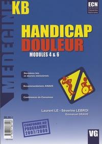 Laurent Le et Séverine Lebroi - Handicap Douleur - Modules 4& 6.