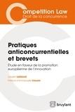 Laurent Leblond - Pratiques anticoncurrentielles et brevets.