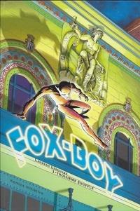 Laurent Lefeuvre - Fox-Boy Tome 1 : Troisième souffle.