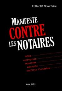 Laurent Lèguevaque et Vincent Lecoq - Manifeste contre les notaires.