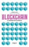 Laurent Leloup - Blockchain - La révolution de la confiance.