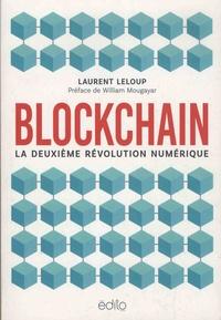 Laurent Leloup - Blockchain - La deuxième révolution numérique.
