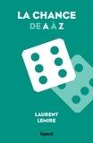 Laurent Lemire - Le petit livre de la chance.