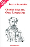"""Laurent Lepaludier - Charles Dickens, """"Great expectations""""."""
