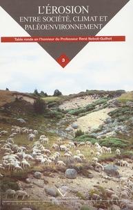 Histoiresdenlire.be L'érosion,entre société, Climat et Paléoenvirronement - Tome 3 Image