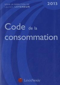 Laurent Leveneur - Code de la consommation 2013.