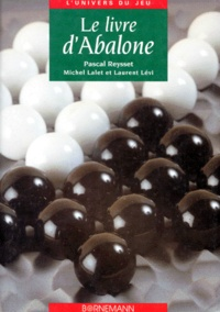 Laurent Lévi et Pascal Reysset - Le livre d'Abalone.