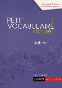 Laurent Libenzi - Petit vocabulaire actuel italien.