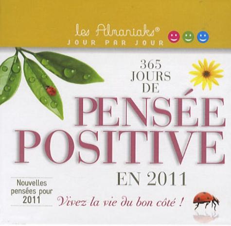Laurent Loiseau - 365 jours de pensées positives en 2011.