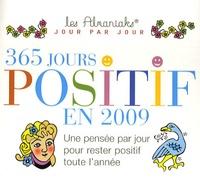 Laurent Loiseau - 365 Jours Positif en 2009.