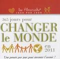 Laurent Loiseau - 365 jours pour changer le monde en 2011 - Une pensée par jour pour inventer l'avenir !.