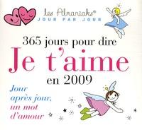 Laurent Loiseau et Isabelle Benech - 365 Jours pour dire Je t'aime en 2009.