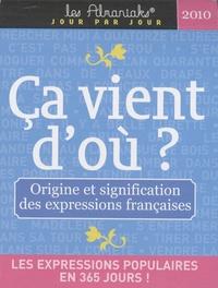 Laurent Loiseau - Ca vient d'où - Origine et signification des expressions françaises.