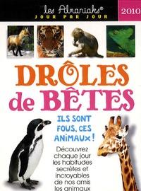 Laurent Loiseau - Drôles de bêtes 2010.