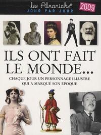 Laurent Loiseau - Ils ont fait le monde... - Chaque jour un personnage illustre qui a marqué son époque.