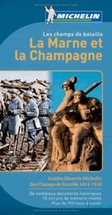Laurent Loiseau - La Marne et la Champagne - Les champs de bataille.