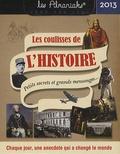 Laurent Loiseau - Les coulisses de l'histoire 2013.