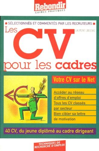 Laurent Loiseau - Les CV pour les cadres.