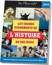 Laurent Loiseau et Géraud Benech - Les grands événements de l'histoire en 365 jours.