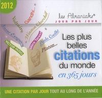 Laurent Loiseau - Les plus belles citations du monde en 365 jours.