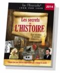 Laurent Loiseau - Les secrets de l'Histoire 2014 - Faits méconnus et histoires étonnantes....
