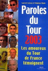 Laurent Loiseau et Stéphane Aknin - Paroles du Tour 2003 - Les amoureux du Tour témoignent.