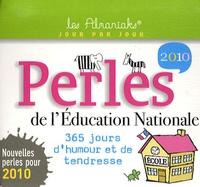 Laurent Loiseau et Mathieu Lours - Perles de l'Education Nationale 2010.