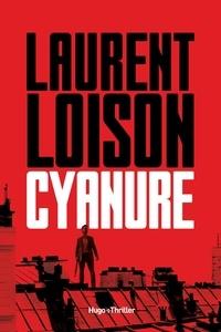 Laurent Loison - Cyanure -Extrait offert-.
